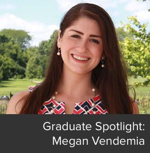 Graduate Student Spotlight: Megan Vendemia