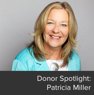 Donor Spotlight: Patricia Miller